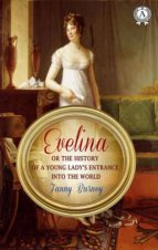 Evelina or The History of a Young Lady's Entrance Into the World (ebook)