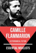 ESSENTIAL NOVELISTS - CAMILLE FLAMMARION