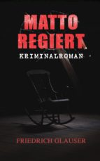 Matto regiert: Kriminalroman (ebook)