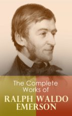 The Complete Works of Ralph Waldo Emerson (ebook)