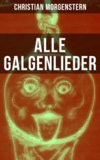 Alle Galgenlieder (ebook)