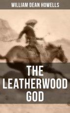 THE LEATHERWOOD GOD (ebook)
