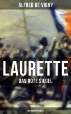 Laurette - Das rote Siegel (Historischer Roman) (ebook)