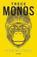 Trece monos (ebook)