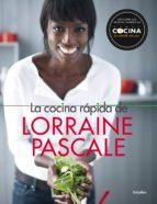 La cocina rápida de Lorraine Pascale (ebook)