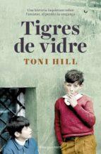 Tigres de vidre (ebook)