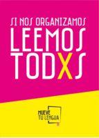 Si nos organizamos leemos todxs (ebook)