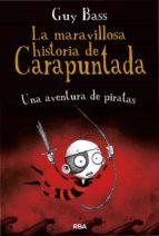 LA MARAVILLOSA HISTORIA DE CARAPUNTADA #2. UNA AVENTURA DE PIRATAS