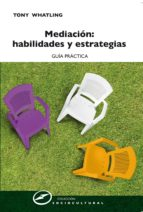 Mediación: Habilidades y estrategias