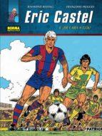 ERIC CASTEL 4: ¡DE CARA A GOL! (ebook)