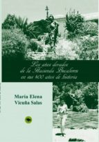 Los años dorados de la Hacienda Bucalemu en sus 400 años de historia (ebook)