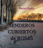 SENDEROS CUBIERTOS DE ROSAS (ebook)
