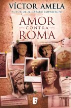 Amor contra Roma (ebook)