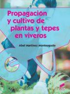 Propagación de cultivo de plantas y tepes en viveros (ebook)