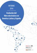 Evolución del libro electrónico en América Latina y España (ebook)