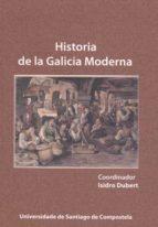 Historia de la Galicia Moderna (ebook)