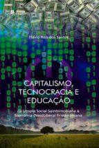 Capitalismo, tecnocracia e educação (ebook)