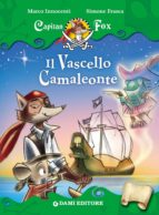 Capitan Fox. Il Vascello Camaleonte (ebook)
