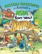 Piccoli racconti di animali in Asia (ebook)