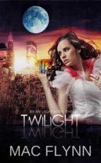 Twilight: By My Light, Book 3 (ebook)
