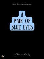 A Pair of Blue Eyes (ebook)