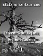 La verità sulla fine di Loris Faraco (ebook)