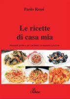 Le ricette di casa mia (ebook)