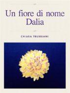 Un fiore di nome Dalia (ebook)