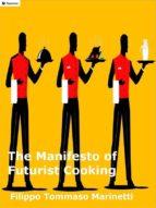 The Manifesto of Futurist Cooking (ebook)