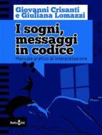 I sogni, messaggi in codice (ebook)