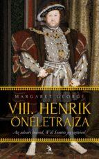 VIII. Henrik önéletrajza 1-2. kötet (ebook)