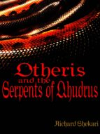 Otheris and the Serpents of Qhudrus (ebook)
