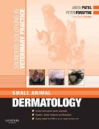 Saunders Solutions in Veterinary Practice: Small Animal Dermatology E-Book (ebook)