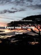 KENYAS NEUE HOFFNUNG