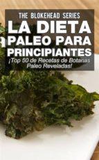 La Dieta Paleo Para Principiantes ¡top 50 De Recetas De Botanas Paleo Reveladas!