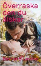 Överraska Den Du Älskar (ebook)