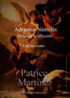 Adrastea-Némesis, Diosa De La Aflicción (ebook)