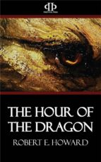 The Hour of the Dragon (ebook)