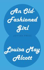 An Old-Fashioned Girl (ebook)
