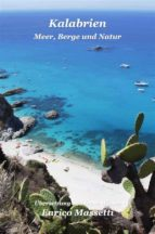 Kalabrien - Meer, Berge Und Natur (ebook)