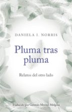 Pluma Tras Pluma (ebook)