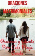 Oraciones Matrimoniales Oraciones Y Aliento Para Cada Pareja Casada