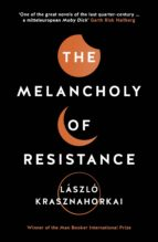The Melancholy of Resistance (ebook)