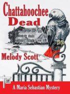 CHATTAHOOCHEE DEAD