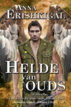 Helde van ouds: 'n novella (Afrikaans Edition) (ebook)