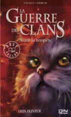 LA GUERRE DES CLANS TOME 4