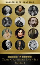 Classics Authors Super Set Serie 3 (Golden Deer Classics). (ebook)