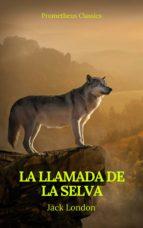 La llamada de la selva (Prometheus Classics) (ebook)