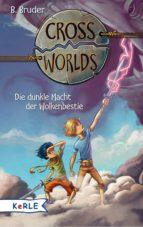 Cross Worlds - Die dunkle Macht der Wolkenbestie (ebook)