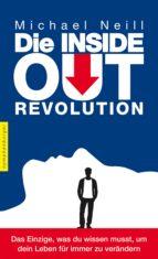 Die Inside-Out-Revolution (ebook)